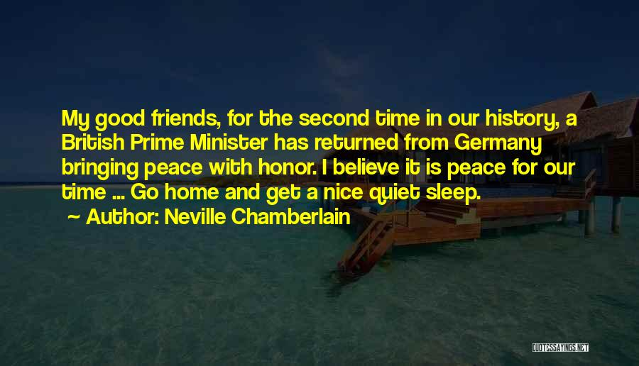 A Second Home Quotes By Neville Chamberlain