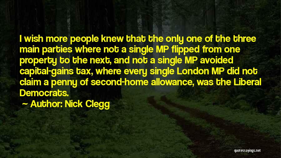 A Second Home Quotes By Nick Clegg