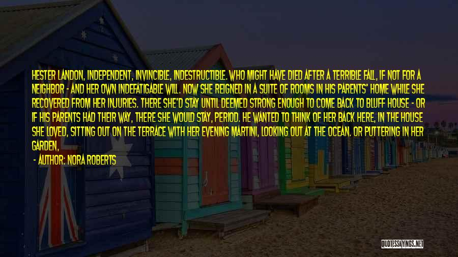 A Second Home Quotes By Nora Roberts