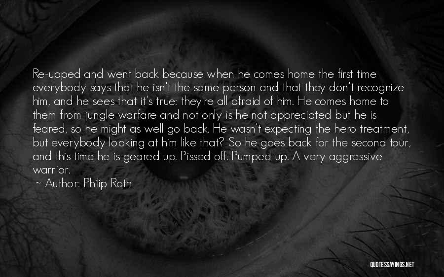 A Second Home Quotes By Philip Roth