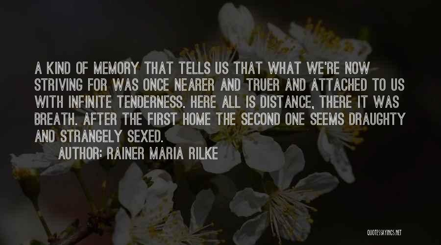 A Second Home Quotes By Rainer Maria Rilke