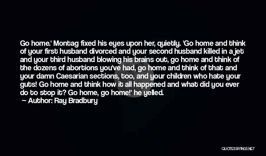 A Second Home Quotes By Ray Bradbury