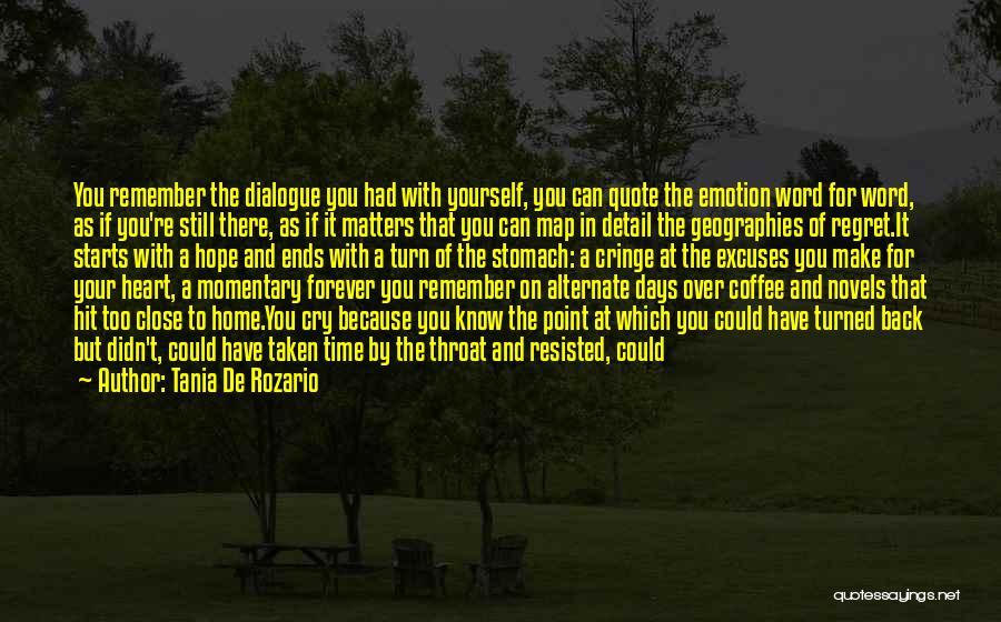 A Second Home Quotes By Tania De Rozario