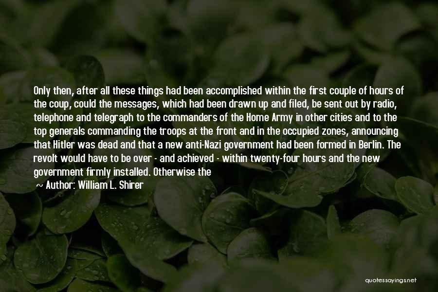 A Second Home Quotes By William L. Shirer