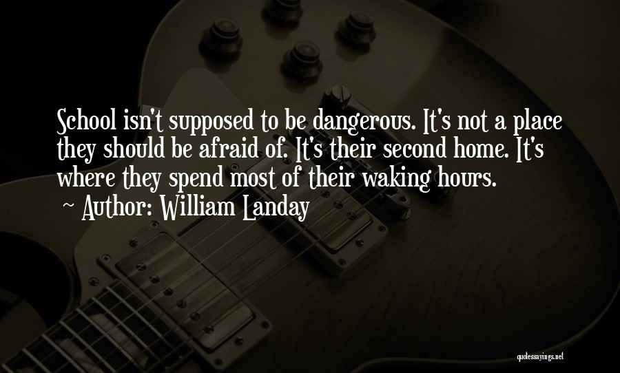 A Second Home Quotes By William Landay