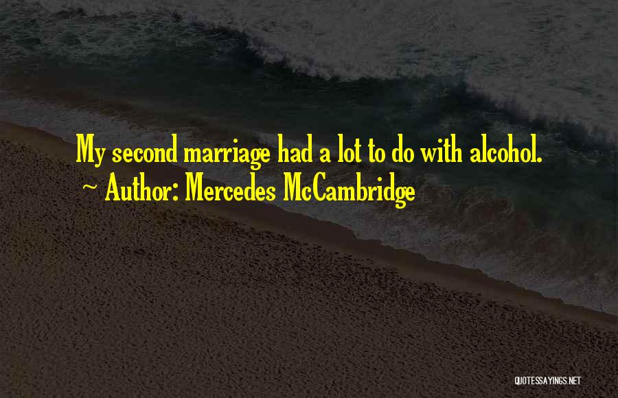 Top 100 Quotes & Sayings About A Second Marriage