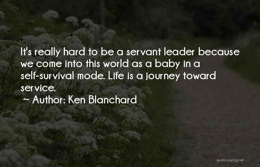 Top 47 Quotes & Sayings About A Servant Leader