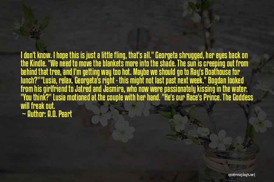 A Shade Tree Quotes By A.O. Peart