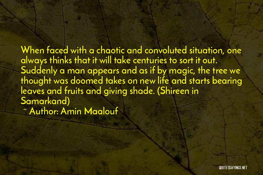 A Shade Tree Quotes By Amin Maalouf