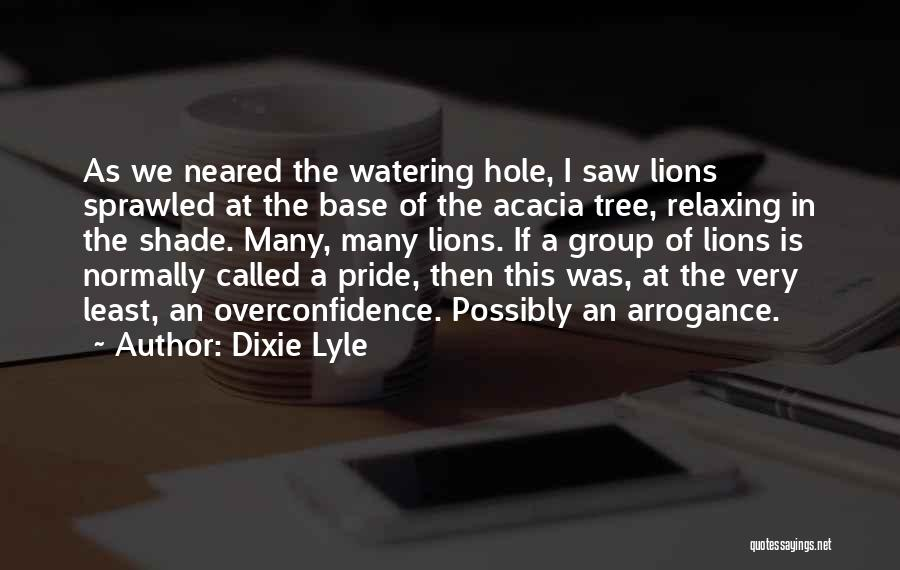 A Shade Tree Quotes By Dixie Lyle
