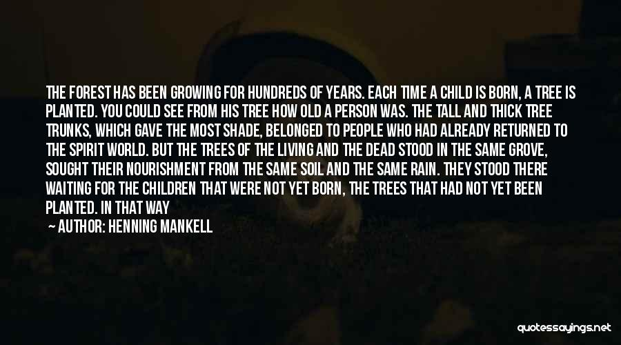 A Shade Tree Quotes By Henning Mankell
