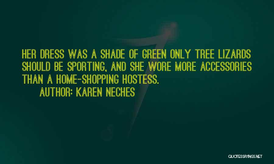 A Shade Tree Quotes By Karen Neches