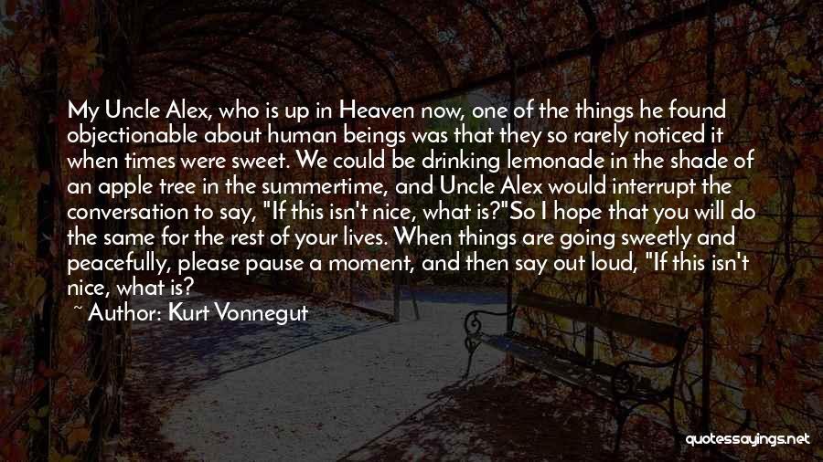 A Shade Tree Quotes By Kurt Vonnegut