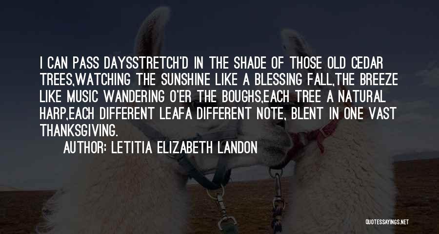 A Shade Tree Quotes By Letitia Elizabeth Landon