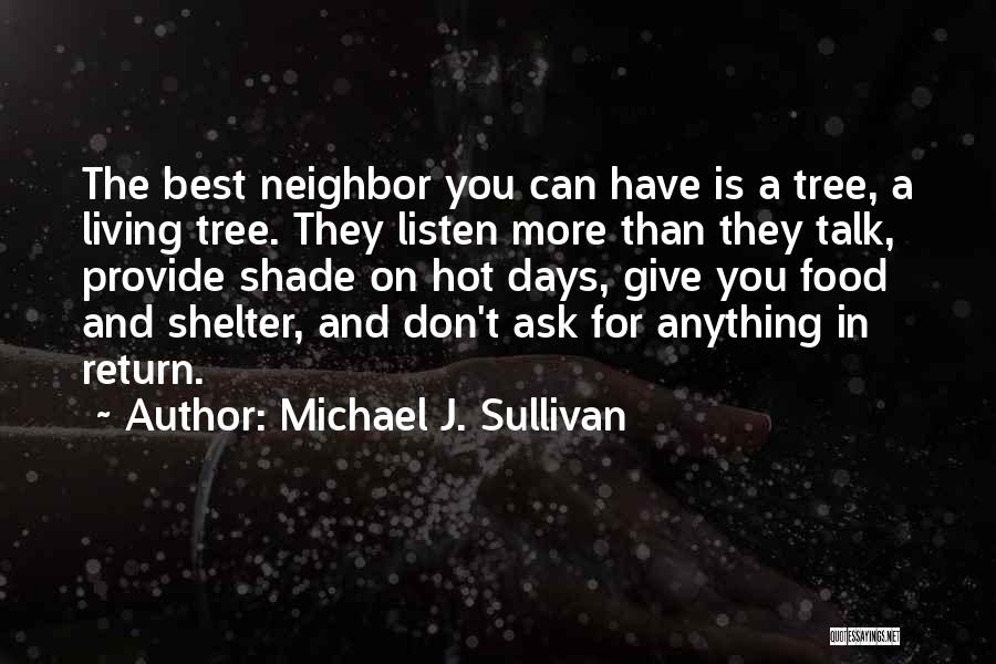 A Shade Tree Quotes By Michael J. Sullivan