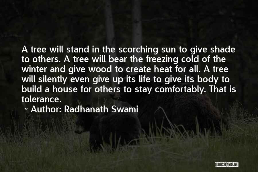 A Shade Tree Quotes By Radhanath Swami