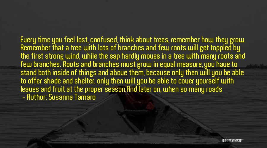 A Shade Tree Quotes By Susanna Tamaro