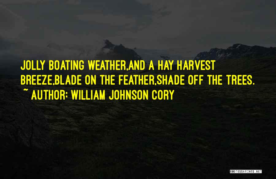 A Shade Tree Quotes By William Johnson Cory