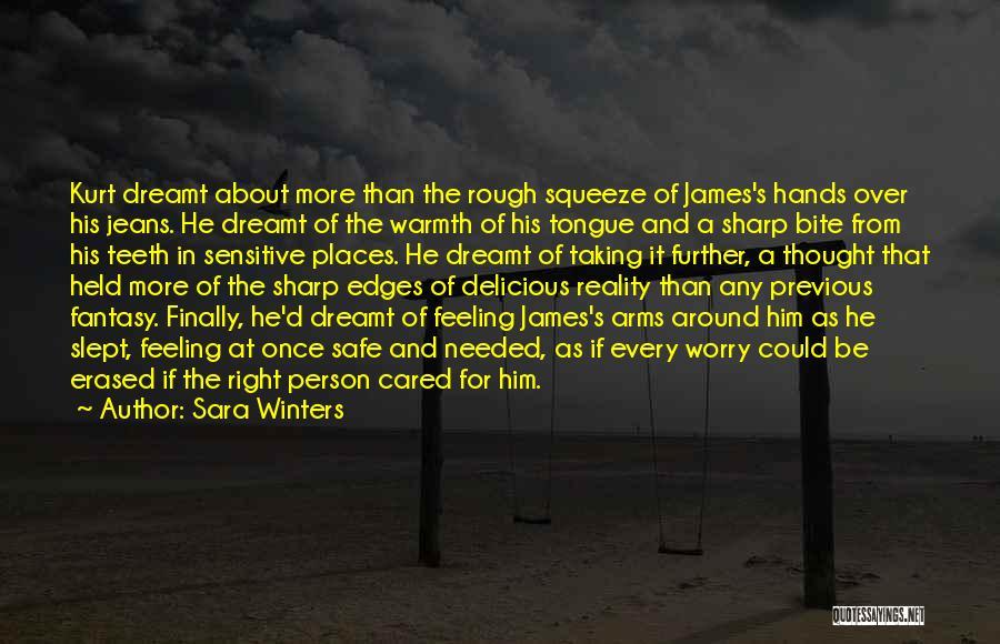 A Sharp Tongue Quotes By Sara Winters