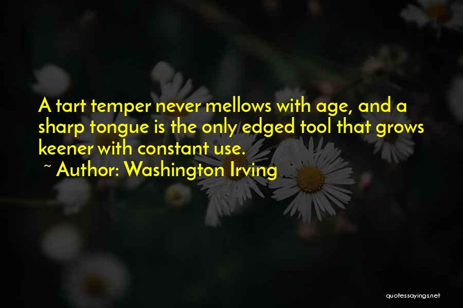 A Sharp Tongue Quotes By Washington Irving