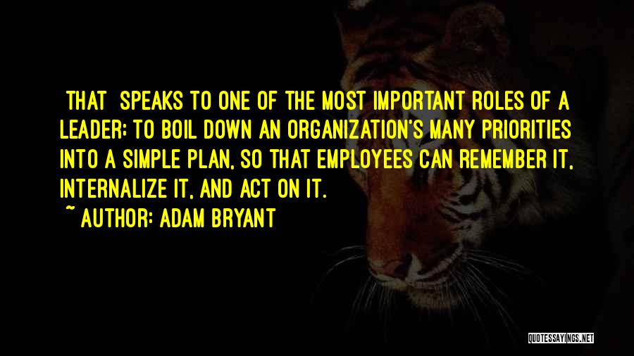 A Simple Plan Quotes By Adam Bryant