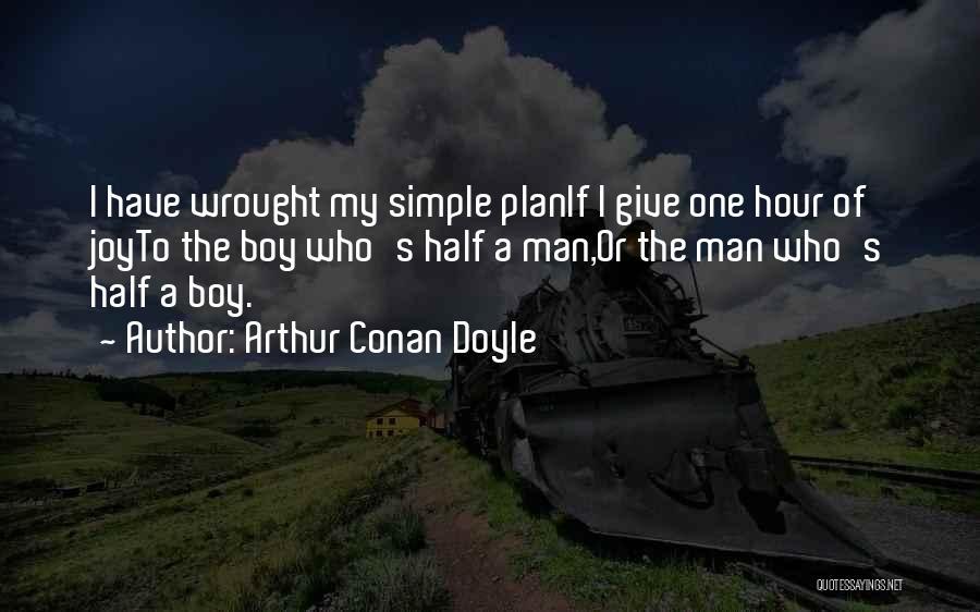 A Simple Plan Quotes By Arthur Conan Doyle