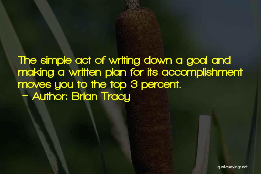 A Simple Plan Quotes By Brian Tracy