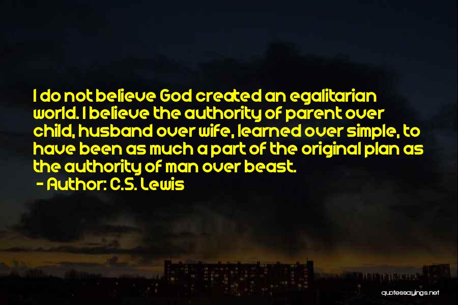 A Simple Plan Quotes By C.S. Lewis