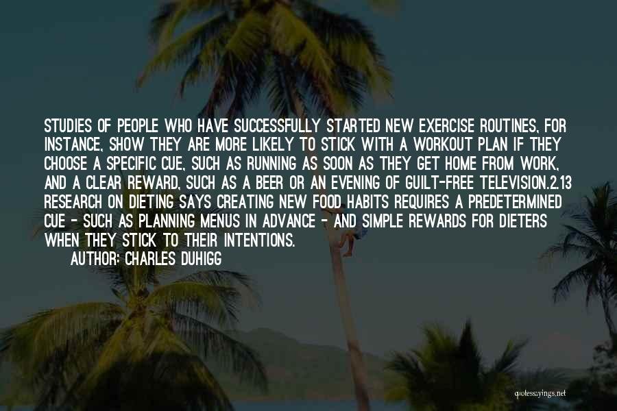 A Simple Plan Quotes By Charles Duhigg