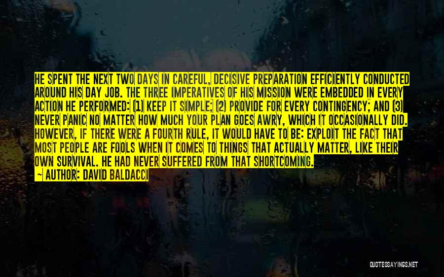 A Simple Plan Quotes By David Baldacci