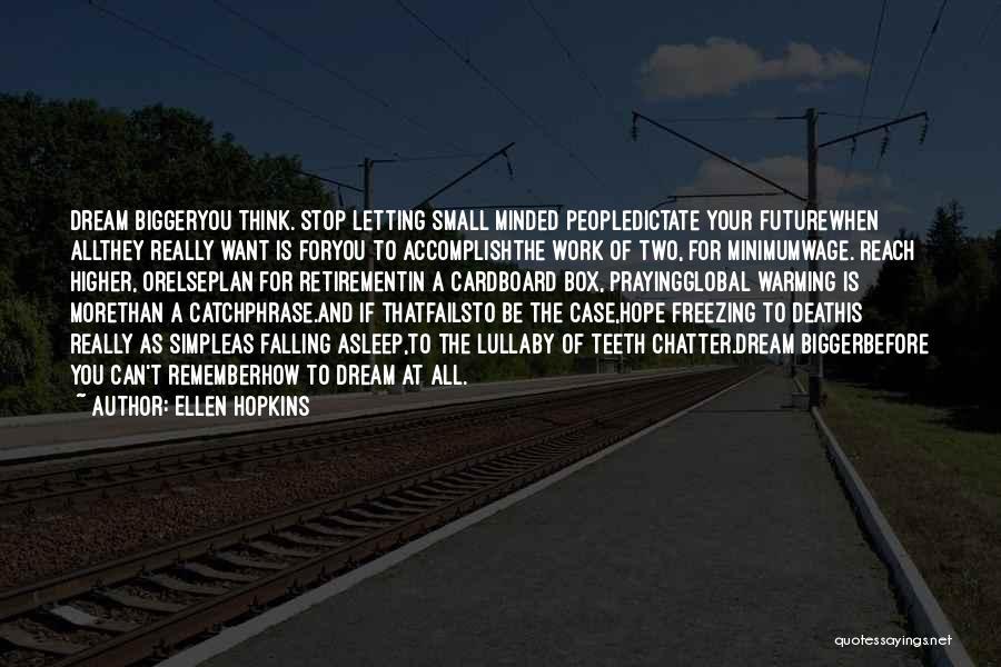 A Simple Plan Quotes By Ellen Hopkins