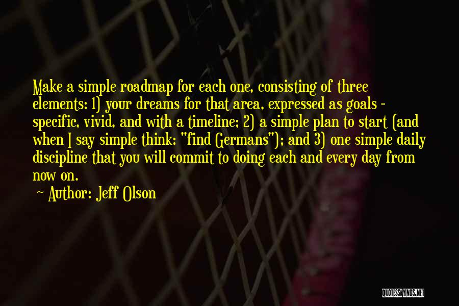 A Simple Plan Quotes By Jeff Olson