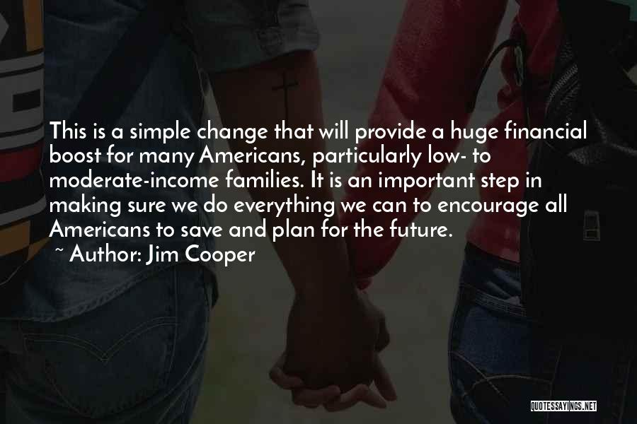 A Simple Plan Quotes By Jim Cooper