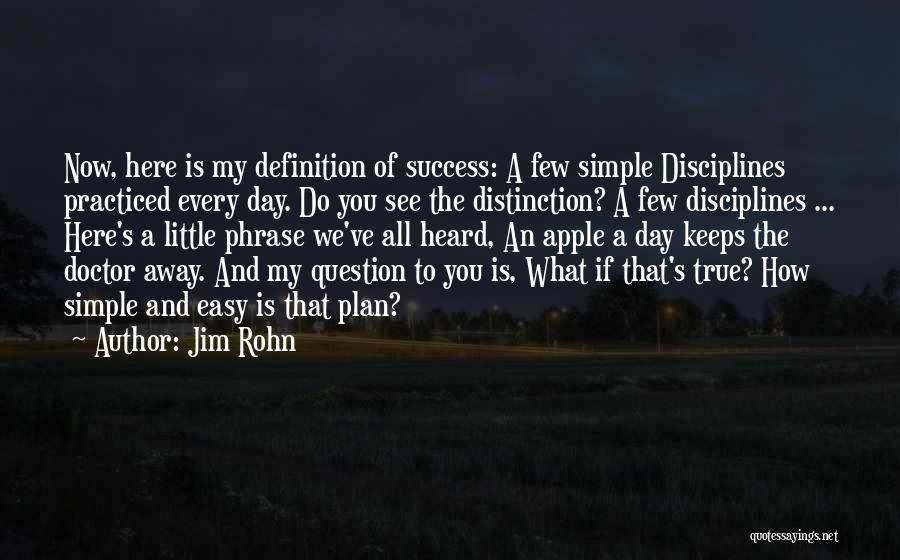 A Simple Plan Quotes By Jim Rohn