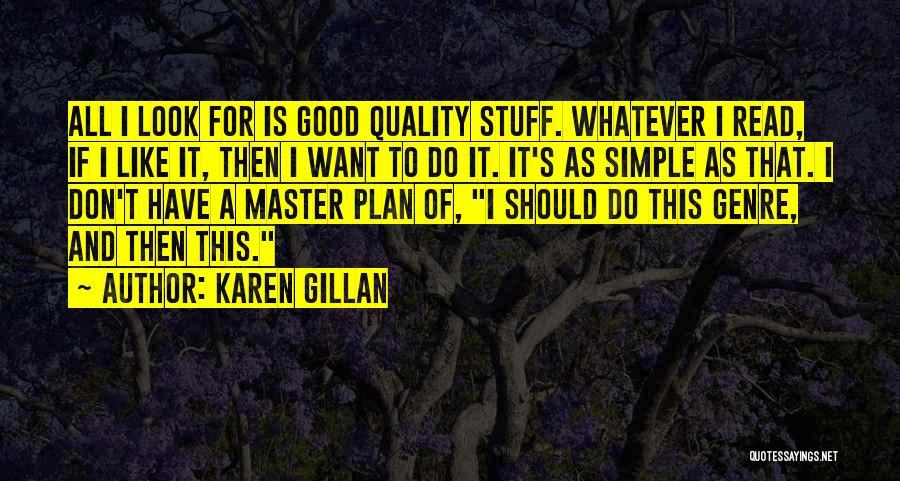 A Simple Plan Quotes By Karen Gillan