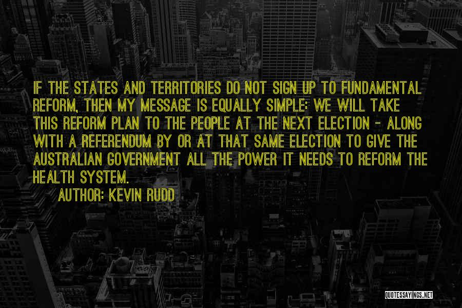 A Simple Plan Quotes By Kevin Rudd