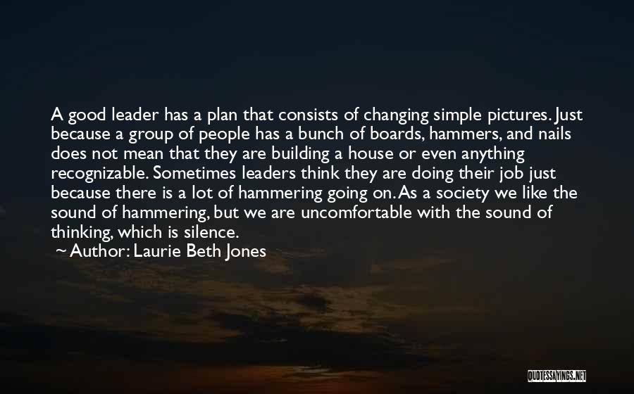 A Simple Plan Quotes By Laurie Beth Jones