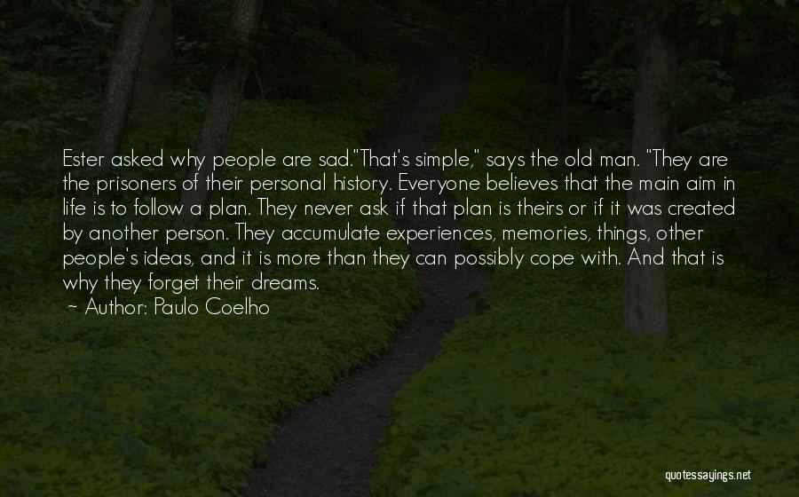 A Simple Plan Quotes By Paulo Coelho