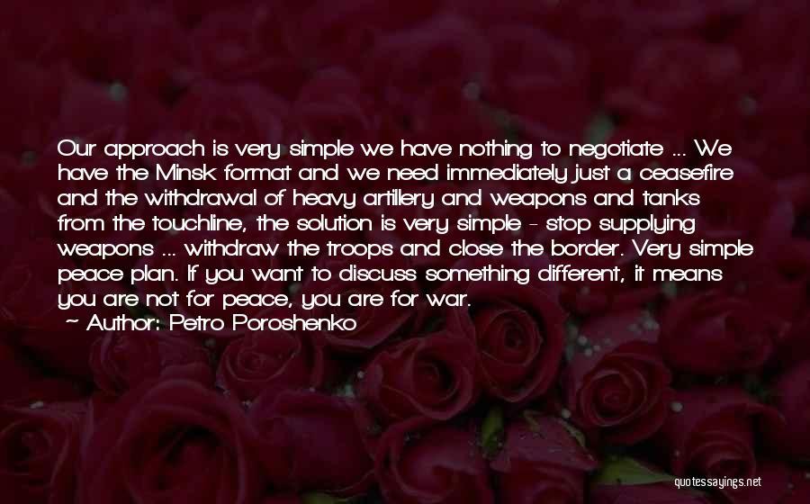 A Simple Plan Quotes By Petro Poroshenko
