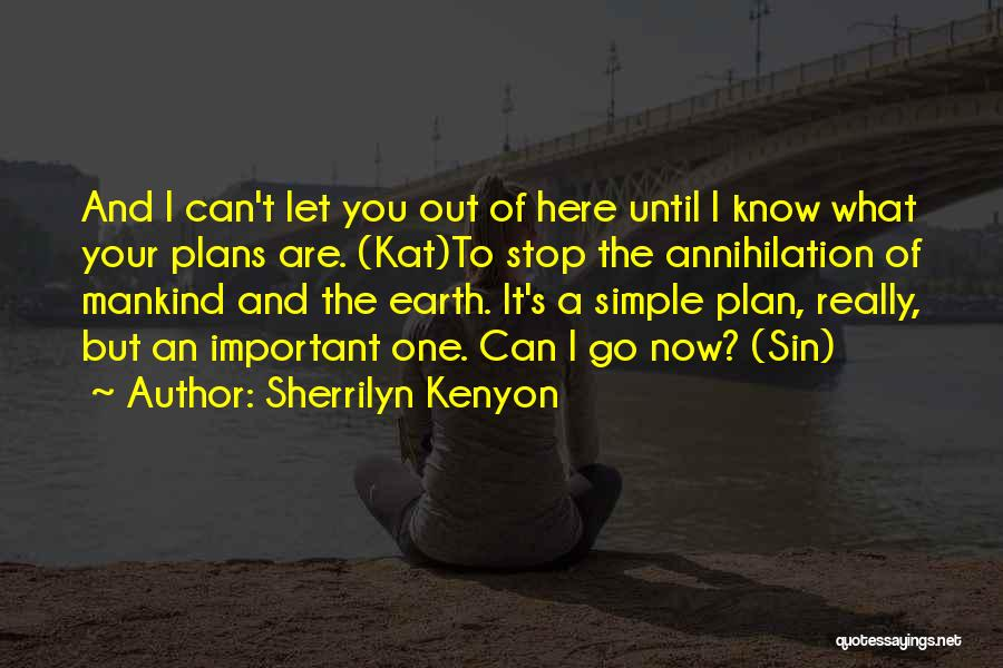 A Simple Plan Quotes By Sherrilyn Kenyon