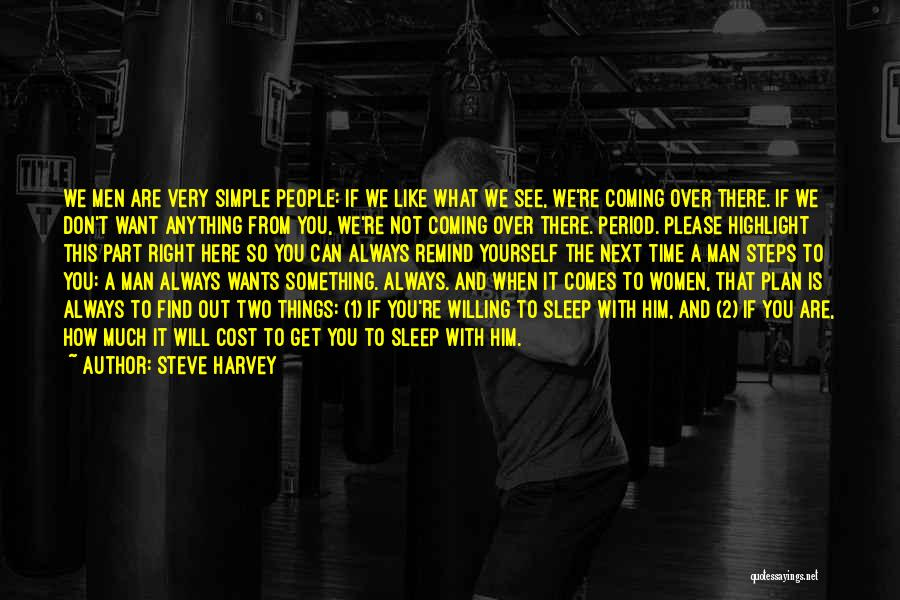 A Simple Plan Quotes By Steve Harvey