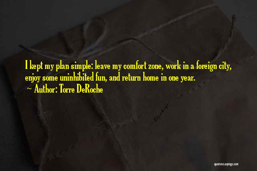 A Simple Plan Quotes By Torre DeRoche