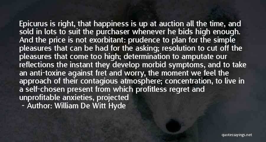 A Simple Plan Quotes By William De Witt Hyde