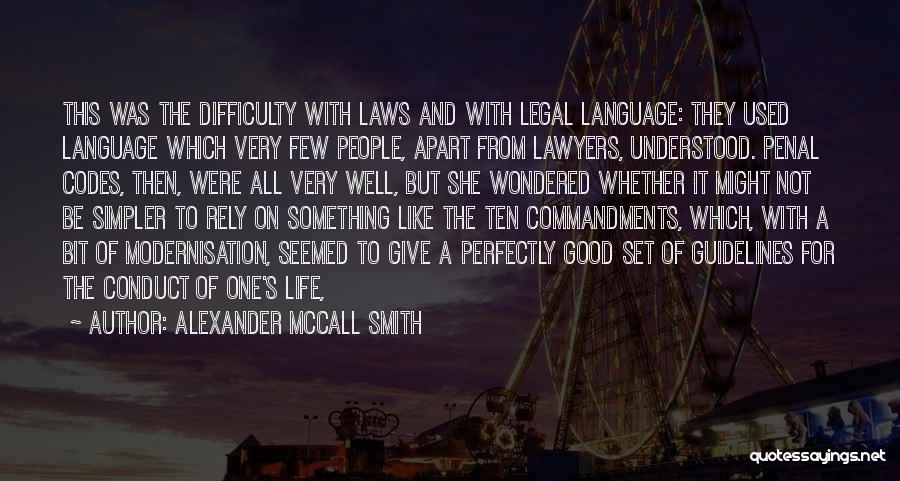 A Simpler Life Quotes By Alexander McCall Smith