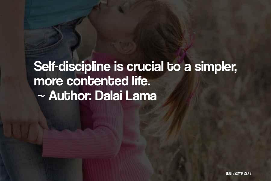 A Simpler Life Quotes By Dalai Lama
