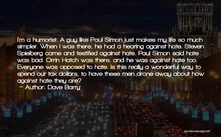 A Simpler Life Quotes By Dave Barry