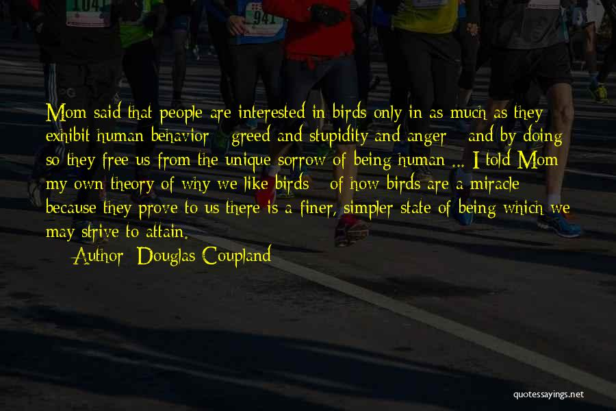 A Simpler Life Quotes By Douglas Coupland