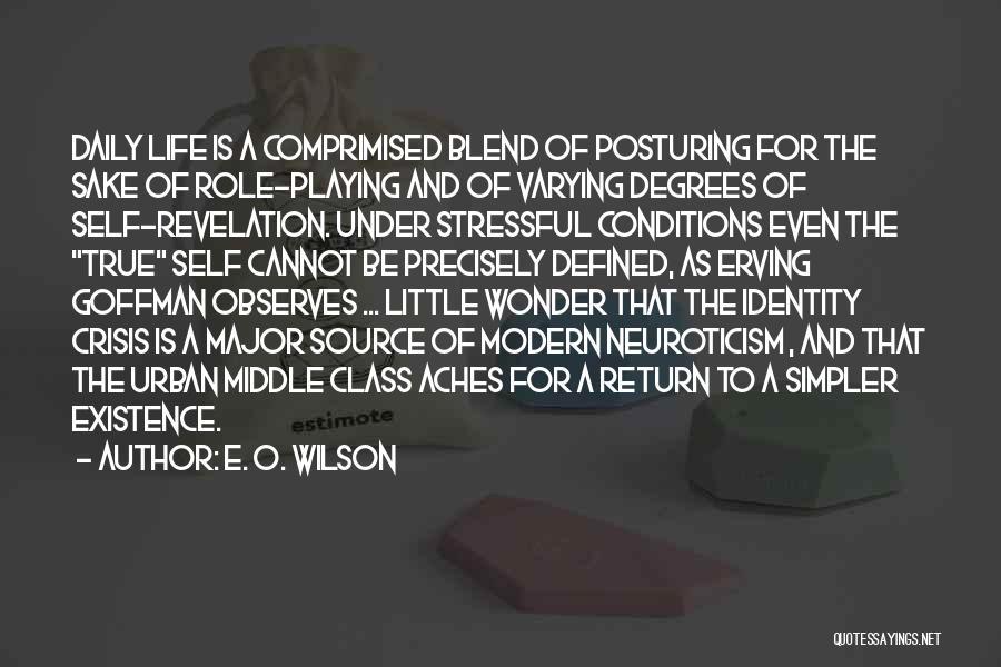A Simpler Life Quotes By E. O. Wilson