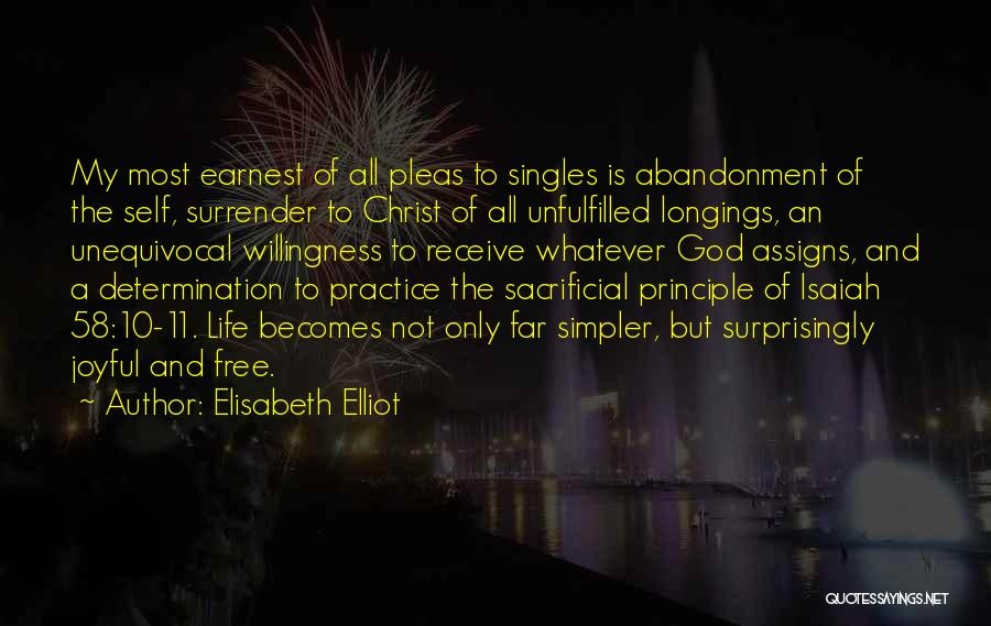 A Simpler Life Quotes By Elisabeth Elliot