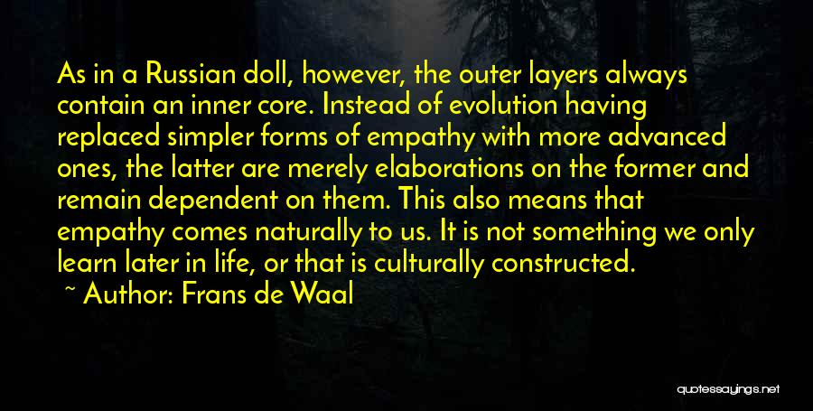 A Simpler Life Quotes By Frans De Waal